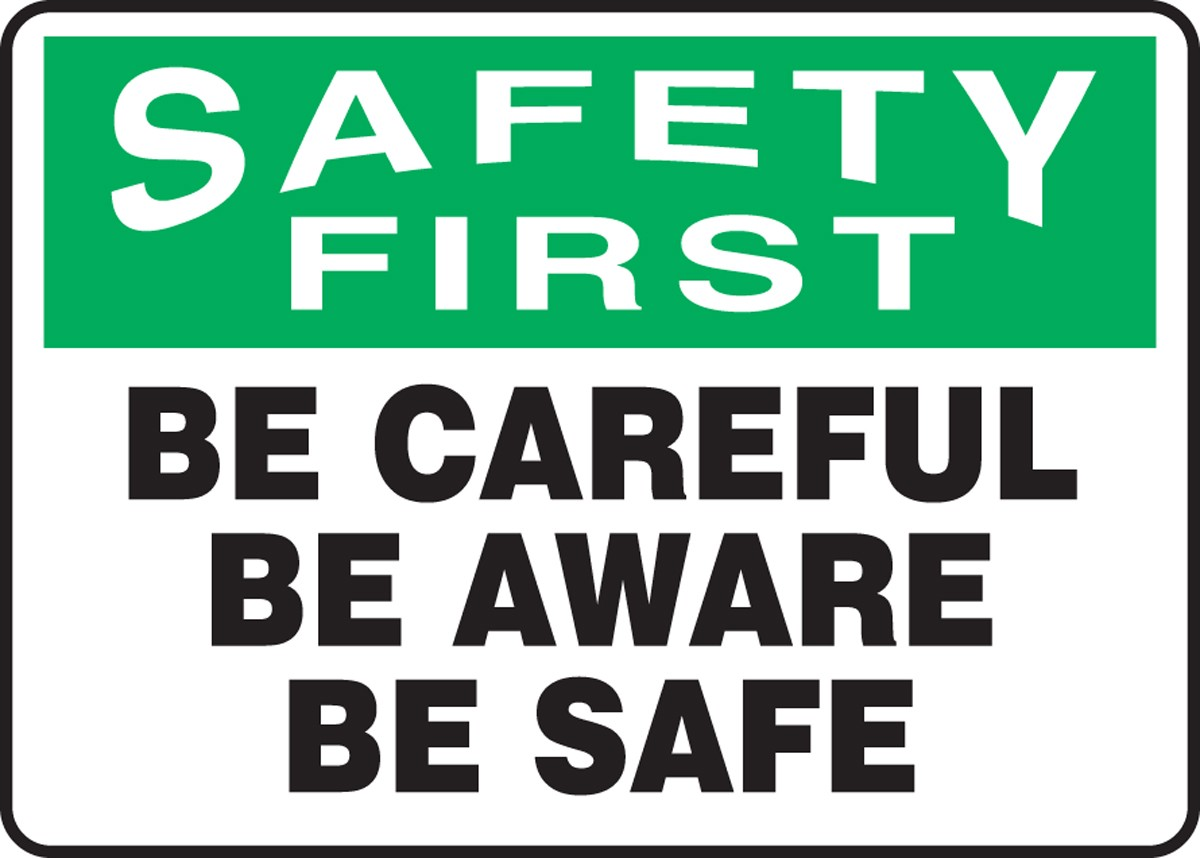 """What does """"Be Safe"""" mean to you?"""