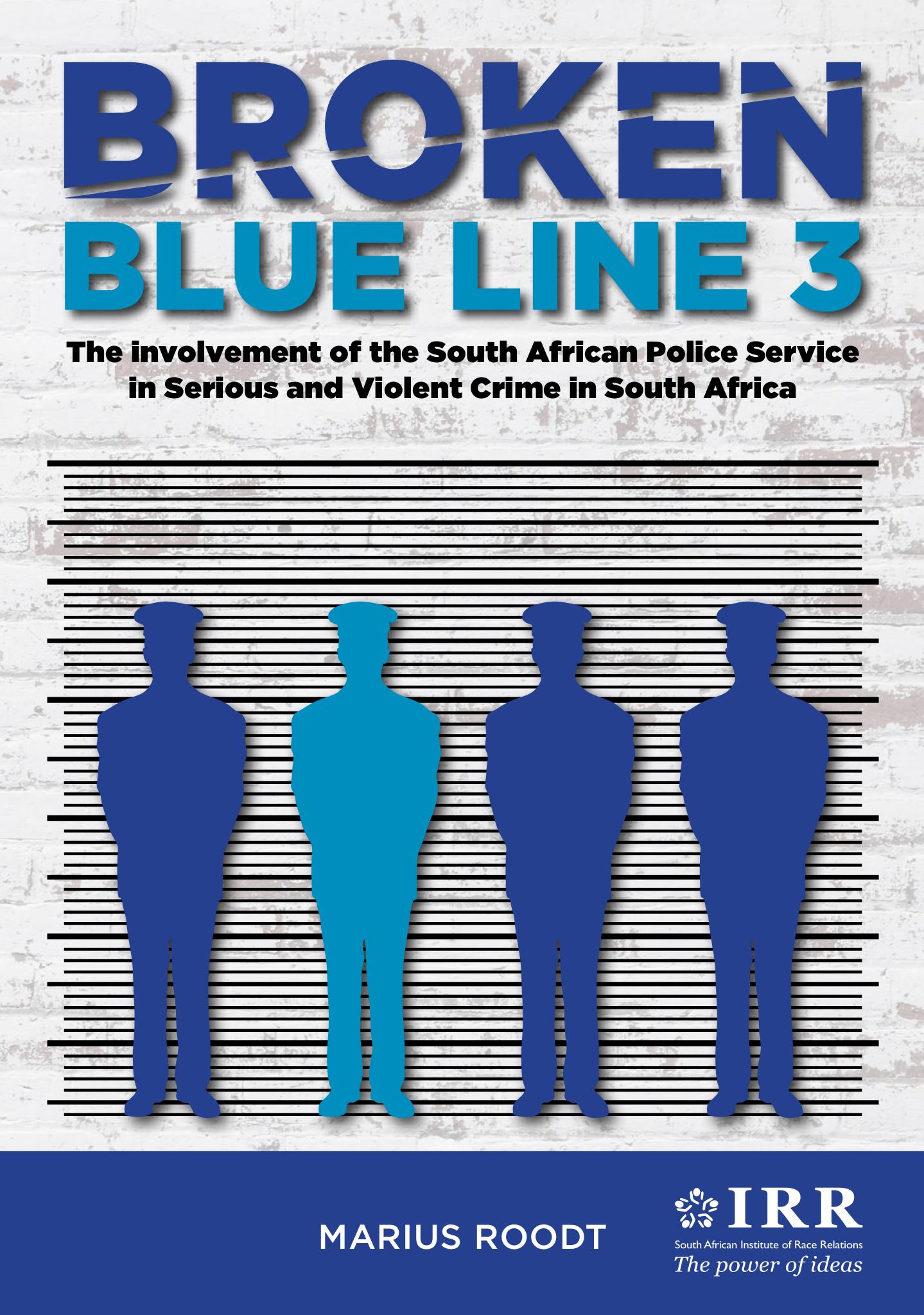 Broken Blue Line 3 – The IRR's Bombshell Report